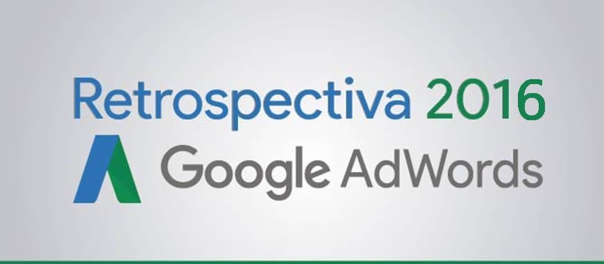 Retrospectiva Google Ads 2016