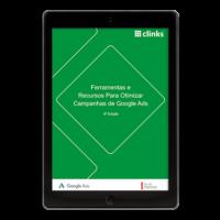 Ferramentas e Recursos para Otimizar Campanhas do Google Ads