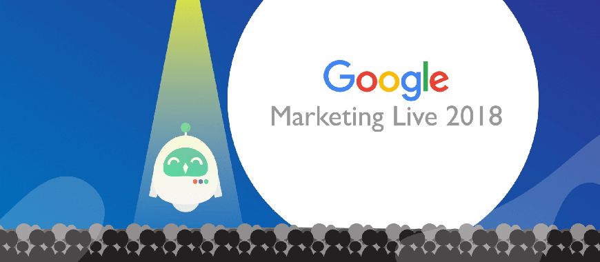 Resumo do Google Marketing Live Keynote 2018