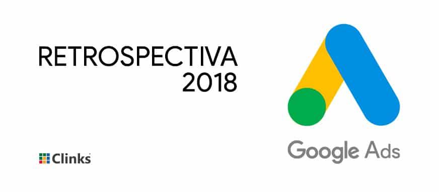 Retrospectiva Google Ads 2018 - Clinks