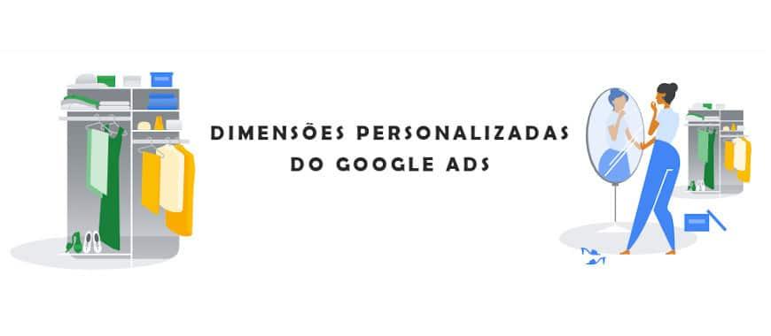 dimensões personalizadas do google ads