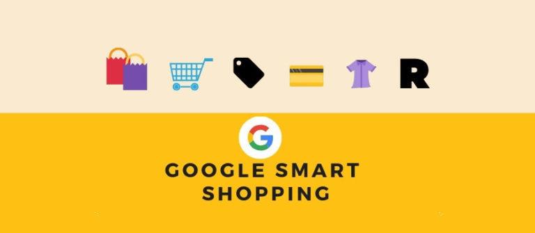Google Smart Shopping – Tudo o Que Você Precisa Saber