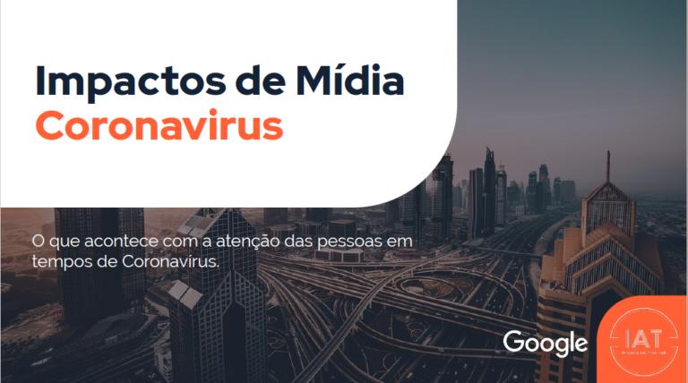 Coronavírus: Impactos de Mídia